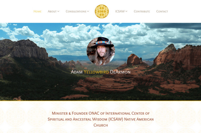 Adam Yellowbird DeArmon Minister & Founder ONAC of International Center of Spiritual and Ancestral Wisdom (ICSAW) Native American Church